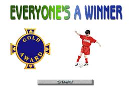 Everyone is a winner